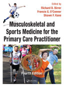 Musculoskeletal and Sports Medicine For The Primary Care Practitioner  Fourth Edition