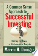A Common Sense Approach To Successful Investing Book PDF