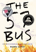 The 57 Bus  A True Story of Two Teenages and the Crime That Changed Their Lives Book