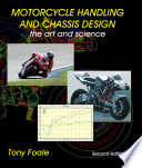 """""""Motorcycle Handling and Chassis Design: The Art and Science"""" by Tony Foale"""