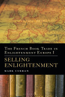 The French Book Trade in Enlightenment Europe I Book