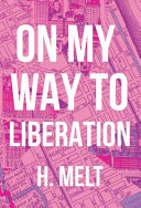 On My Way to Liberation