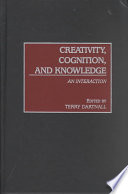 Creativity Cognition And Knowledge Book PDF