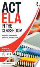 ACT ELA in the Classroom