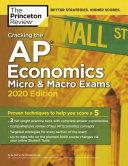 Cracking the AP Economics Macro and Micro Exams, 2020