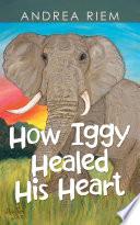 How Iggy Healed His Heart