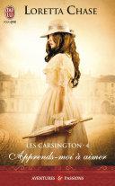 Les Carsington (Tome 4) - Apprends-moi à aimer