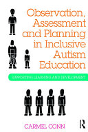 Observation, Assessment and Planning in Inclusive Autism Education