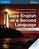 Cambridge IGCSE® Core English as a Second Language Teacher's Book