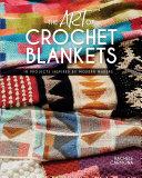 Pdf The Art of Crochet Blankets
