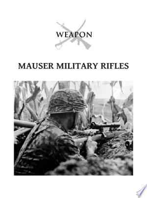 Download Mauser Military Rifles Free Books - Dlebooks.net