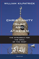 Christianity, Islam, and Atheism Pdf/ePub eBook