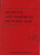 Neutrons and Numerical Methods - N2M