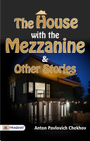 The House with the Mezzanine and Other Stories Book