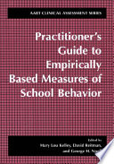Practitioner S Guide To Empirically Based Measures Of School Behavior Book PDF