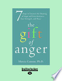 The Gift Of Anger Book PDF