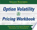 Option Volatility   Pricing Workbook  Practicing Advanced Trading Strategies and Techniques Book