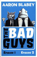 The Bad Guys Episodes 1 and 2