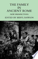 The Family in Ancient Rome, New Perspectives by Beryl Rawson PDF