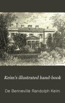 Keim s Illustrated Hand book