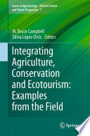 Integrating Agriculture  Conservation and Ecotourism  Examples from the Field