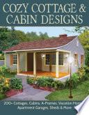 Cozy Cottage & Cabin Designs