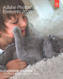 Adobe Photoshop Elements 2020 Classroom in a Book Book