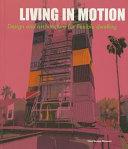 Living in Motion