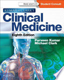 """Kumar and Clark's Clinical Medicine E-Book"" by Parveen Kumar, Michael L Clark"