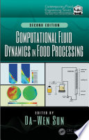 Computational Fluid Dynamics in Food Processing