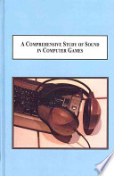 A Comprehensive Study of Sound in Computer Games