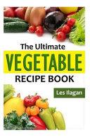 The Ultimate Vegetable Recipe Book Pdf/ePub eBook
