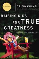 Raising Kids for True Greatness Pdf/ePub eBook