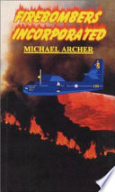 Firebombers Incorporated Online Book