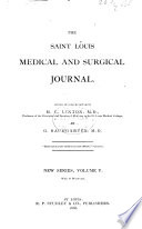 St  Louis Medical and Surgical Journal Book