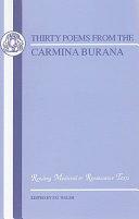 Carmina Burana  Thirty Poems