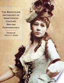 The Broadview Anthology of Nineteenth Century British Performance
