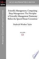 Scientific Management, Comprising Shop Management