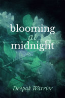 Blooming at Midnight
