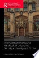 The Routledge International Handbook Of Universities Security And Intelligence Studies