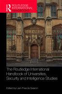 The Routledge International Handbook of Universities, Security and Intelligence Studies Pdf/ePub eBook