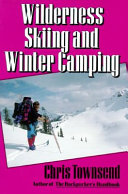 Wilderness Skiing and Winter Camping