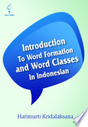 Introduction to Word Formation and Word Classes in Indonesia