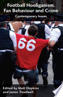 Football Hooliganism  Fan Behaviour and Crime
