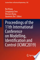 Proceedings of the 11th International Conference on Modelling  Identification and Control  ICMIC2019