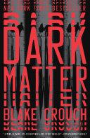 Dark Matter Pdf/ePub eBook