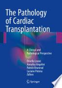 The Pathology of Cardiac Transplantation
