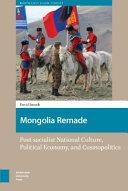 Mongolia Remade