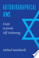 Autobiographical Jews