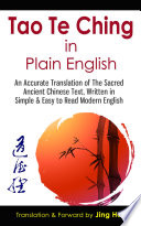 Tao Te Ching in Plain English  : An Accurate Translation of The Sacred Ancient Chinese Book, Written in Simple & Easy to Read Modern English